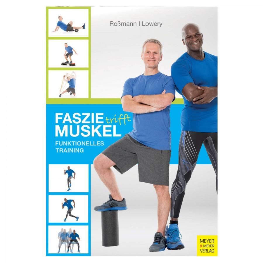 Faszie trifft Muskel - Buch
