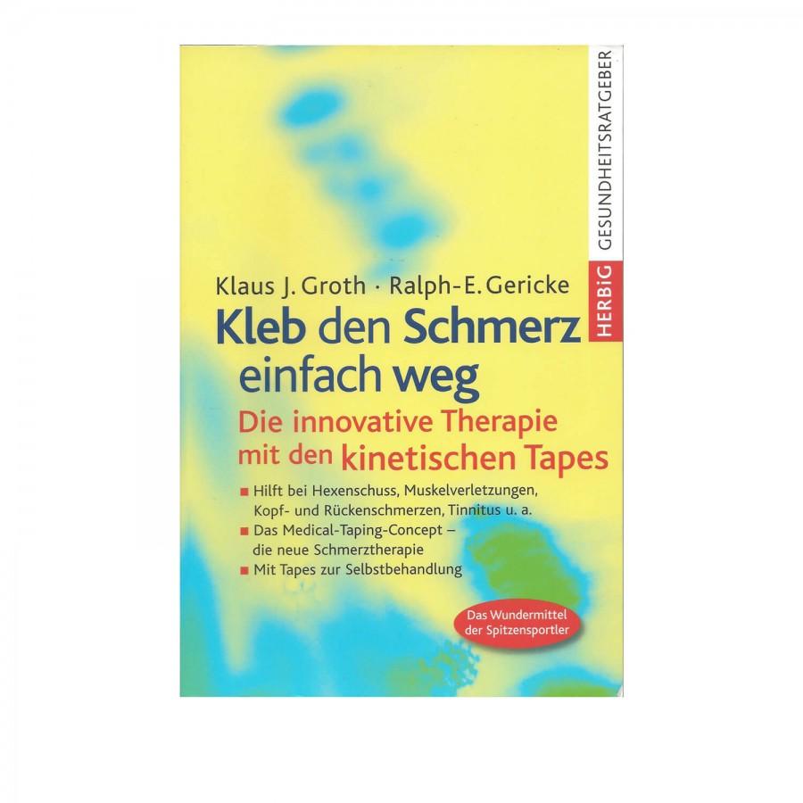 """""""Kleb den Schmerz einfach weg"""" - Buch"""